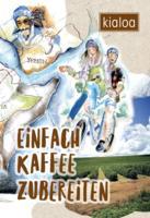 """Handbuch """"Einfach Kaffee Zubereiten"""""""